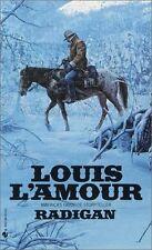 Radigan: A Novel by Louis LAmour