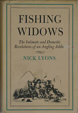 FISHING WIDOWS  Intimate & Domestic Revelations of an Angling Addict