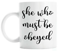 Gift For Female Boss, She Who Must Be Obeyed Coffee Mug, Bosses Day Gift Idea