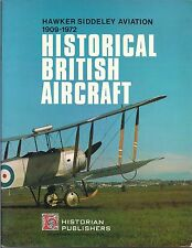 Historical British Aircraft (Hawker Siddeley Aviation 1909-1972)