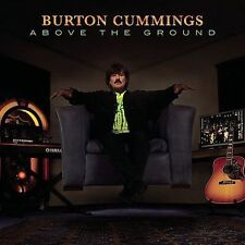 Above the Ground by Burton Cummings (CD/DVD 2-Disc set, Mar-2011, Sony BMG)