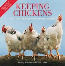 NEW! KEEPING CHICKENS Jeremy Hobson Celia Lewis RAISING POULTRY BREEDS FARMING +