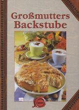 Großmutters Backstube + traditionelle Rezepte Backen + Ideen + gebundene Ausgabe