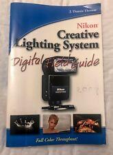 The Nikon Creative Lighting System,Digital Field Guide,  Softback Book, 2007 Ed