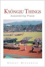 Kyongju Things: Assembling Place
