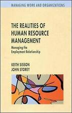 The Realities of Human Resource Management: Managing Employment Relationships b