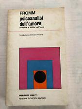 Psicoanalisi dell'amore necrofilia e biofilia di Erich Fromm 1974