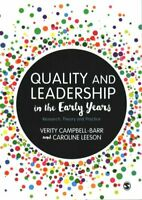 Quality and Leadership in the Early Years Research, Theory and ... 9781473906488