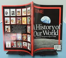 TIME special collector issue ~ HISTORY Of Our WORLD: 10 Decades of TIME (2013)