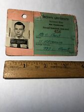Vintage Brown University Student Pass 1946-47 Second Semester w/photo