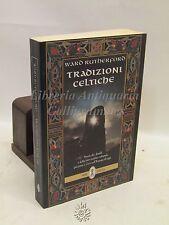 ESOTERISMO OCCULTO - W. Rutherford: Tradizioni Celtiche, Neri Pozza 1996 STORIA