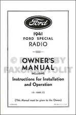 1941 Ford Radio Owners Manual and Installation Guide 41 includes wiring diagram