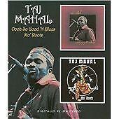 Taj Mahal - Oooh So Good 'N Blues/Mo' Roots (2009)  CD  NEW/SEALED  SPEEDYPOST