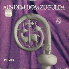 """SG 7"""" - Fritz Krieger - Der Domchor Fulda - Aus dem Dom zu Fulda - Philips"""