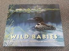 Wild Babies by Margriet Ruurs 2003 Hardcover Andrew Kiss Paintings Tundra Books