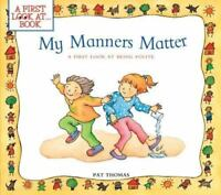 My Manners Matter: A First Look at Being Polite (A First Look AtÂ...Series) by