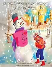 NEW Un Bonhomme de neige à New York: A Snowman in Central Park - French Edition