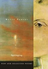 Springing: New and Selected Poems by Marie Ponsot (2003, Paperback, Reprint)