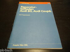 Werkstatthandbuch Audi 80 Coupe 1,6 Liter Vergaser Motor Stand 03/1981