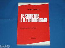 Le SINISTRE e il TERRORISMO (1982) Remigio Cavedon (Brigate Rosse – Caso Moro)