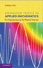 Advanced Topics In Applied Mathematics: For Engineering And The Physical Scie...