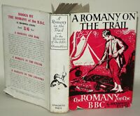 A Romany On The Trail. G. Bramwell Evans, 1938 4th Impression, Hardback, Epworth