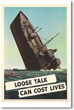 Loose Talk Can Cost Lives  - Boat Sinking - NEW Vintage Reprint POSTER