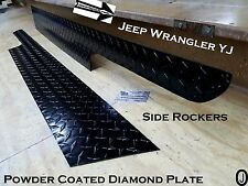 JEEP Wrangler YJ Powder Coated Diamond Plate Side Rocker Panel SET  6'' WIDE