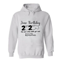 Mens Hoodie June Birthday Quarantine 2020 Social Distancing Stay Home Isolated