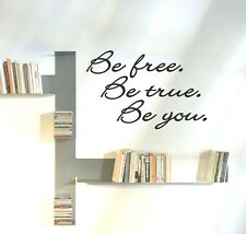 Be Free Be True Be You wall vinyl decal sticker