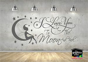 i love you to the moon and back  Quote Stickers, Wall Decals, Words Lettering