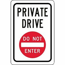 "Private Drive Do Not Enter Symbol Aluminum Metal Sign 8"" x 12"""
