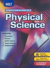 Holt Science Spectrum: Physical Science, Integrating Chemistry, Physics, Earth S