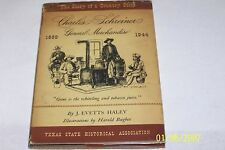Charles Schreiner General Merchandise. The Story of a Country Store, J. E, Haley