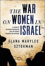 War on Women in Israel by Elana Maryles Sztokman (Paperback, 2015)