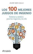 NEW Los 100 mejores juegos de ingenio (Spanish Edition) by Jaume Sués