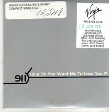 (CB495) 911, How Do You Want Me To Love You? - 1998 DJ CD