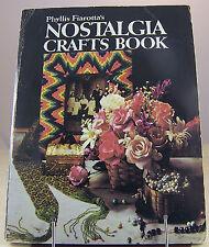 NOSTALGIA CRAFTS BOOK by Phyllis Fiarotta Vintage Needlework Dolls Decor Jewelry