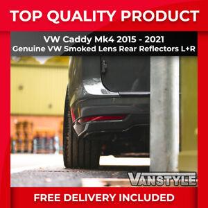 FITS VW CADDY MK4 GENUINE VW OEM REAR SMOKED LENS RELFECTORS L+R TINTED LEGAL EU