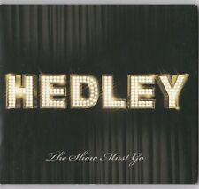 The Show Must Go [Digipak] by Hedley (Universal Distribution) 11 Tracks Rock