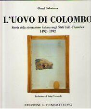 L'UOVO DI COLOMBO STORIA DELLA RISTORAZIONE ITALIANA NEGLI STATI UNITI (BA985)