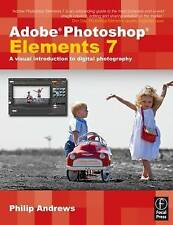USED (VG) Adobe Photoshop Elements 7: A Visual Introduction to Digital Photograp