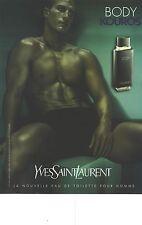 PUBLICITE ADVERTISING  2010   YVES SAINT LAURENT parfum pour homme BODY KOUROS