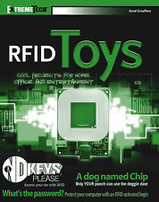 Good, RFID Toys: Cool Projects for Home, Office and Entertainment (ExtremeTech),