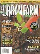 Urban Farm magazine Garden tips Cole crops Aerated compost tea Farming freedom