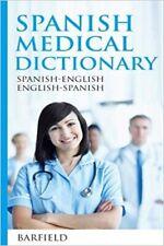Spanish Medical Dictionary: Spanish-English English-Spanish, Paperback