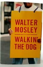 WALKIN' THE DOG Walter Mosley AUTHOR-SIGNED w/Dust Jacket MINT 1st Edit MINT