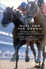 Duel for the Crown: Affirmed, Alydar, and Racing's Greatest Rivalry - Acceptable