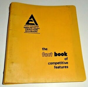 Allis Chalmers Industrial Tractor Fact Book Sales Manual Backhoe Crawler Loader