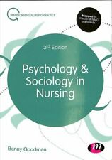Psychology and Sociology in Nursing by Benny Goodman 9781526423450 | Brand New